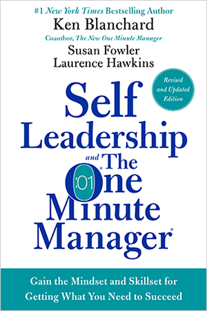 Self Leadership & The One Minute Manager