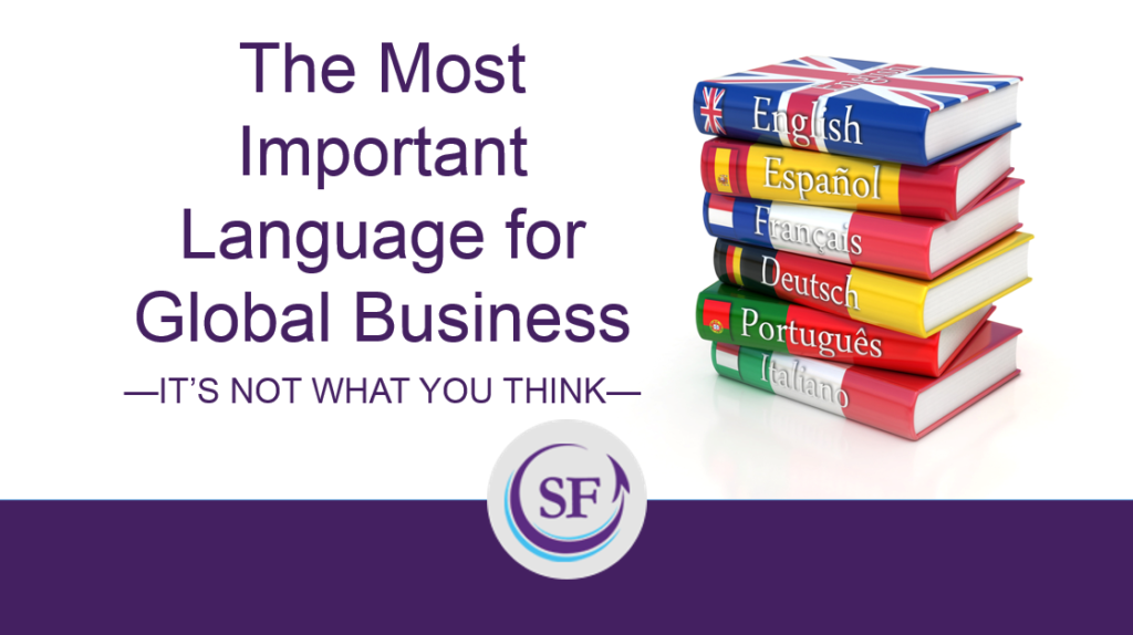 What is the true language of global business?