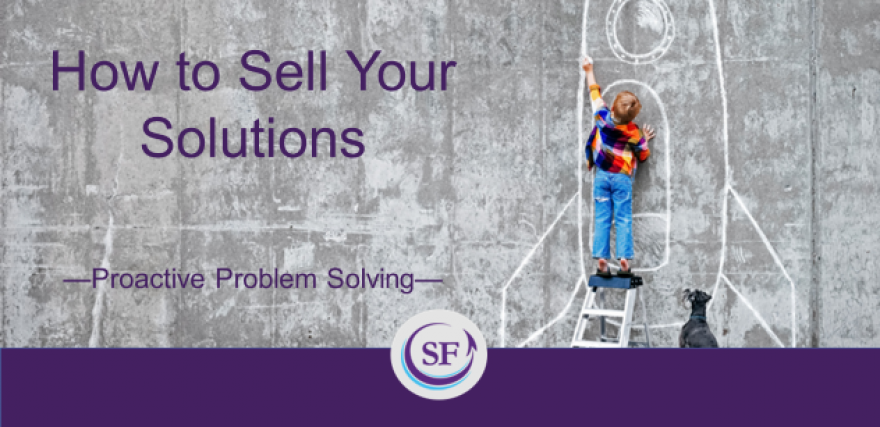 How to Sell Your Solutions