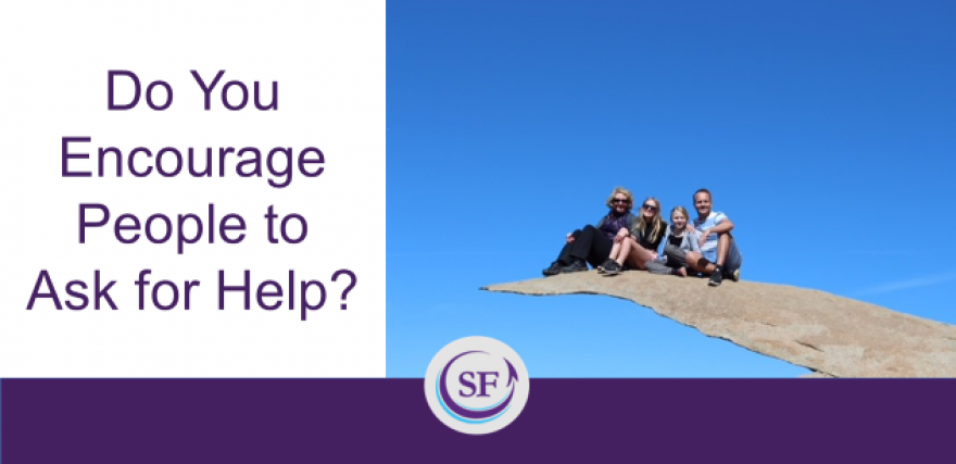 Do You Encourage People to Ask for Help?