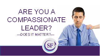Are You a Compassionate Leader?