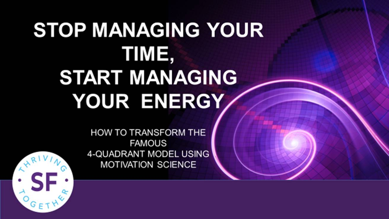 How to Evolve From Managing Time to Managing Energy thumbnail